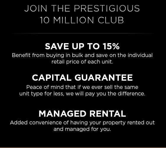 Join the Prestigious 10M Club Save up to 15% with Capital Guarantee